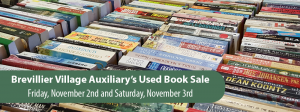 Brevillier Village Auxiliary's Used Book Sale.