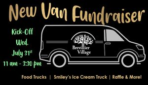 New Van Fundraiser. Kick-off Wed, July 31st 11am-3:30pm.